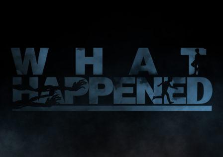 What Happened im Test – Review von Unaltered Magazine banner