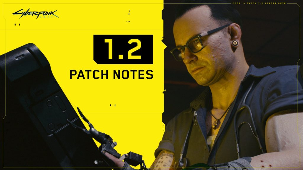 Cyberpunk Patch 1.2 Notes - News von Unaltered Magazine
