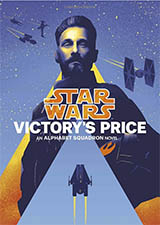 Star Wars: Victory's Price (Alphabet Squadron Buch 3)